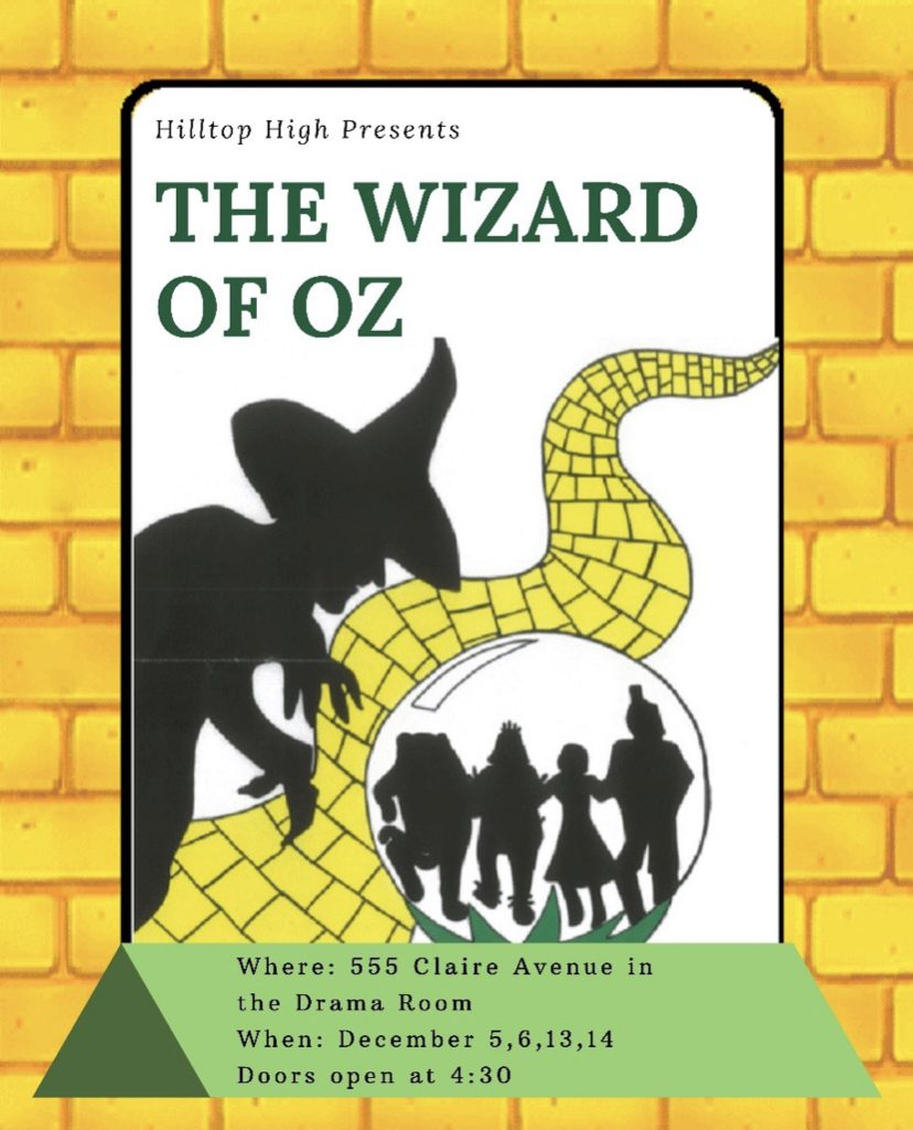 Hilltop High Presents The Wizard of Oz